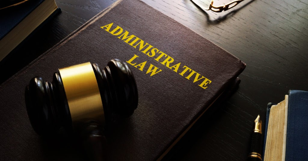7 Explanation On Why Administrative Law Is Important.