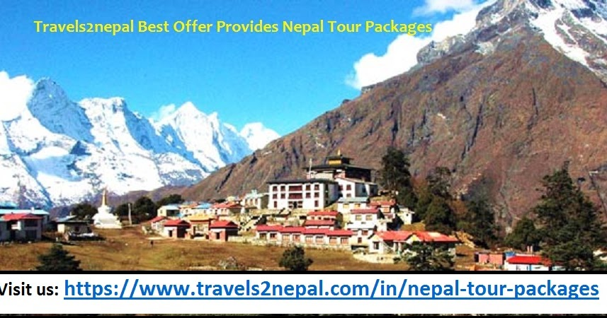 Nepal Tour Package From India : A Sightseeing Guide To Visit Popular Attractions OF Nepal