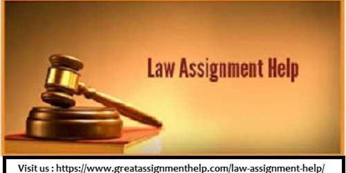 The Most Effective Method To Get The Best Law Assignment Help