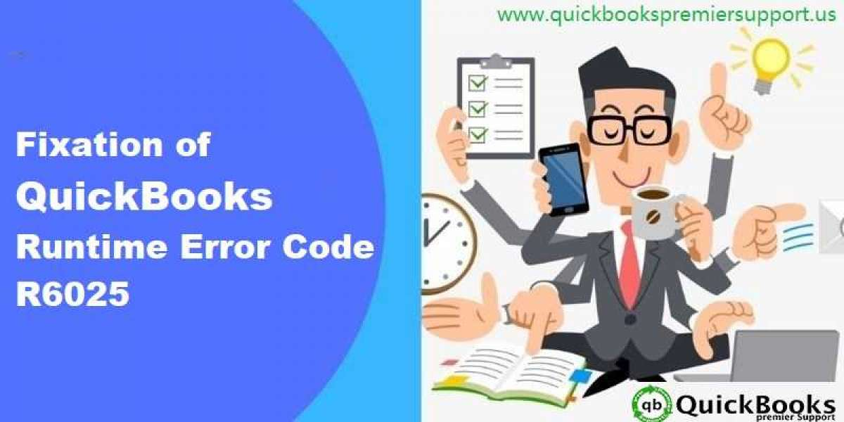 How to Troubleshoot Runtime Error R6025 in QuickBooks?