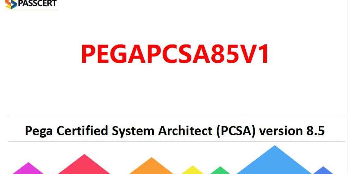 PCSA Version 8.5 PEGAPCSA85V1 Dumps