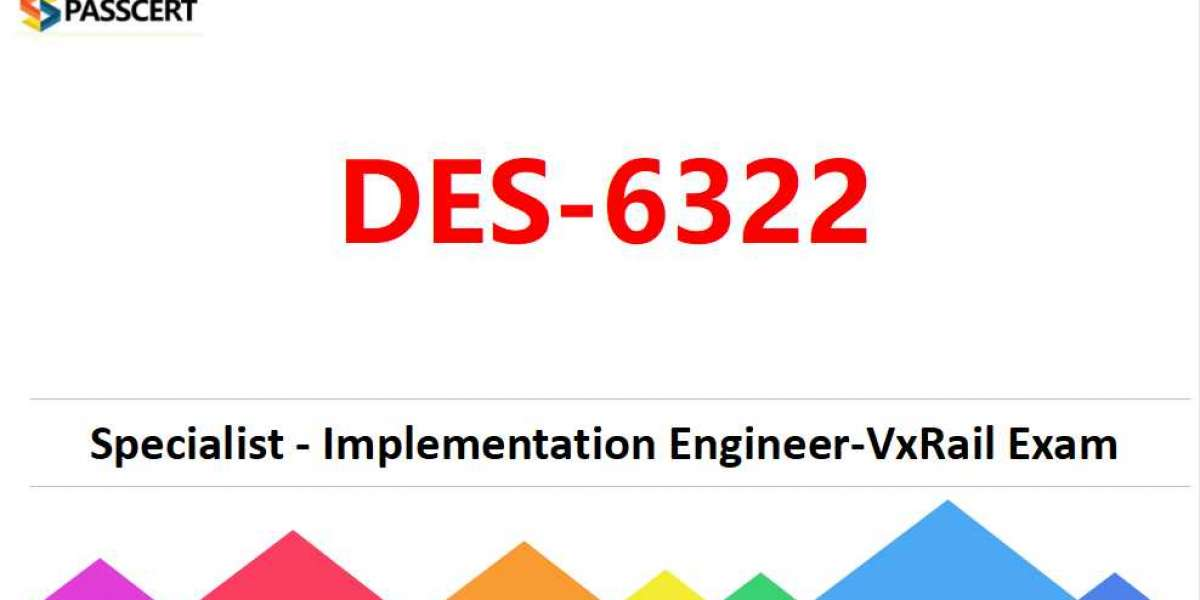 2021 Dell EMC VxRail Specialist DES-6322 Dumps
